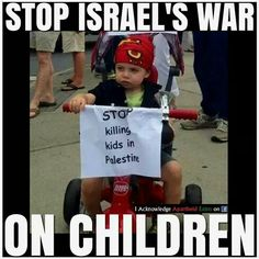 I will have the chance to grow up one day and so should the children of Gaza and the West Bank