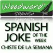 Spanish Joke of the week, other resources