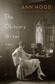 Adult Book Club Titles - The Obituary Writer by Ann Hood. To see this book in LCL catalogue click on the book cover.
