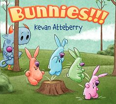 Bunnies!!! by Kevan Atteberry http://smile.amazon.com/dp/0062307835/ref=cm_sw_r_pi_dp_KX70vb0JFNAK6