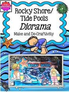 Rocky Shore or Tidal Pools Mini Theatre/Diorama Rocky Shore, Tide Pools, Diorama, Habitats, Theater, Classroom, Template, Characters, Science
