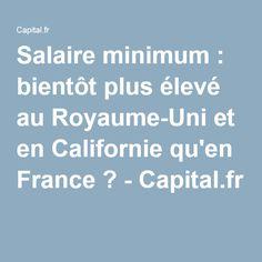 Salaire minimum : bientôt plus élevé au Royaume-Uni et en Californie qu'en France ? - Capital.fr