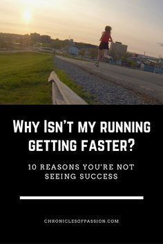 Why Isn't my running getting faster-