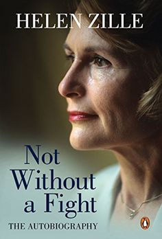 Not Without a Fight: The Autobiography by [Zille, Helen]