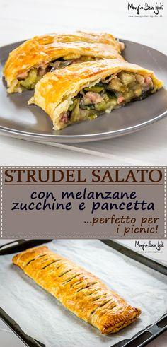 Strudel salato con melanzane, zucchine e pancetta. Un'alternativa alla classica torta salata da portare nei picnic.
