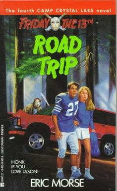 Road Trip (Friday the 13th: Camp Crystal Lake) by Eric Morse http://www.amazon.com/dp/042514383X/ref=cm_sw_r_pi_dp_Mbltxb1HTR3CJ