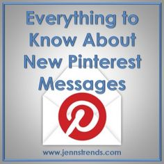 Everything to Know About New Pinterest Messages