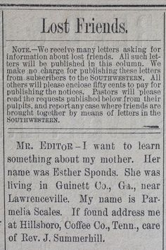 Lost Friends Exhibition - Ads seeking lost family of former slaves from Nov. 1879 - Dec. 1880 from the Southwestern Christian Advocate.  Free from the Historic New Orleans Collection.