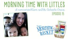 YMB 15 Morning Time with Littles: A Conversation with Celeste Cruz