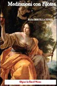 scaricare ebook MEDITAZIONI CON FILOTEA .pdf.epub.mobi gratis italiano