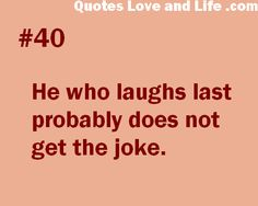 20 Funny Quotes Perfect For Social Sharing That Will Make You Laugh And Think Funny Pics, Funny Quotes, Funny Pictures, Life Quotes, Funny Stuff, Hilarious, High School Senior Quotes, He Who Laughs Last, Dumb People