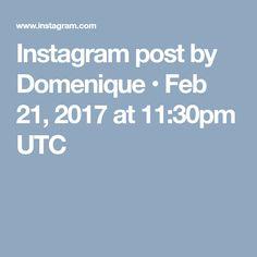 Instagram post by Domenique • Feb 21, 2017 at 11:30pm UTC