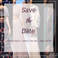 SAVE THE DATE! Get Ready For Our favourite Fashionable Extravaganza @vesimi @modistadxb on Saturday 9th December 2017 at The Shangrila Hotel, Dubai. Timings: 10am - 8pm.
