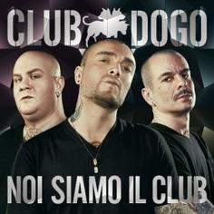 CLUB DOGO – NOI SIAMO IL CLUB