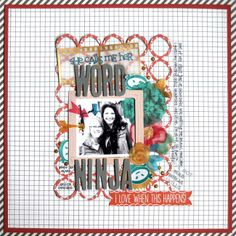 Word-Ninja-by-Emily-Pitts using the May kit, Here I Am, and add ons Whereabouts and Venue. AWESOME kits, loved them very much. Main and add ons on sale at www.cocoadaisy.com/store for +-$32.95 + SH. #scrapbooking #kitclub @Cocoa Daisy #cocoadaisy #cocoadaisykits #12x12 #layout