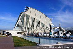 Valencia - Parte I | Dicas e Roteiros de Viagens