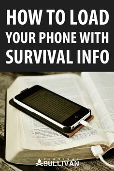 Your phone is capable of storing a TON of survival information such as ebooks, apps and video. We tell you how to load it to the brim, and have all that survival knowledge in your pocket. Survival Food, Outdoor Survival, Camping Survival, Survival Prepping, Emergency Preparedness, Survival Skills, Survival Quotes, Survival Supplies, Survival Hacks
