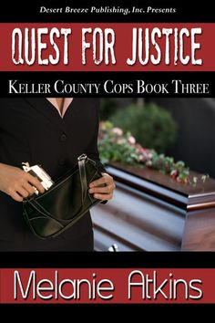 Keller County Cops Book Three: Quest for Justice