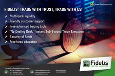 Get all these benefits from Fidelis Capital Market: - Multi Bank Liquidity - Friendly customer support - Free advanced trading tools - No dealing desk - Security of funds - Free forex education  Please visit: www.fideliscm.com for more info about forex  #trader #investor #capital #currency #money #Fidelis