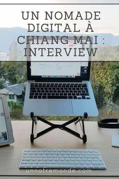 Un nomade digital à Chiang Mai : interview Chiang Mai, Interview, Blog Voyage, Digital Nomad, Amazing Destinations, Roland, More, Blogging, Success