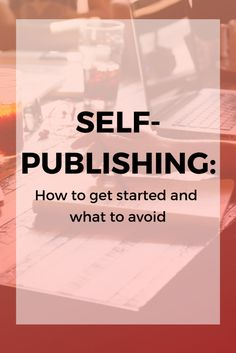 How to get started and what to avoid when self-publishing your first book on Amazon (and beyond). #selfpublishing #writer #writingtips