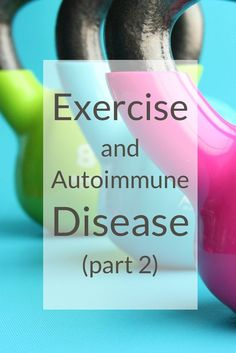 A Squirrel in the Kitchen   Exercise, Autoimmune Disease, Stress, and Flare-Ups!   http://asquirrelinthekitchen.com