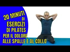 Esercizi di Pilates per il Dolore alla Spalla e al Collo: 20 min. Workout - YouTube