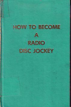 How to become a radio disk jockey