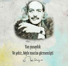 Cemal Süreya. Poem Quotes, Poems, Mysterious Words, Lucid Dreaming, More Than Words, Carpe Diem, Cool Words, Quotations, Texts