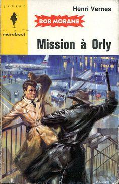 Mission à Orly, Bob Morane par Pierre Joubert