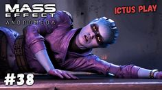 Прохождение Mass Effect Andromeda ► Квест лояльность Пиби #38 PC, Ultra ...