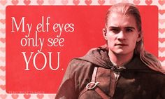 Lord of the Rings Valentines/ Legolas