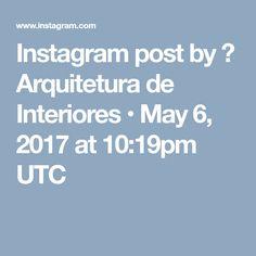 Instagram post by ❤ Arquitetura de Interiores • May 6, 2017 at 10:19pm UTC