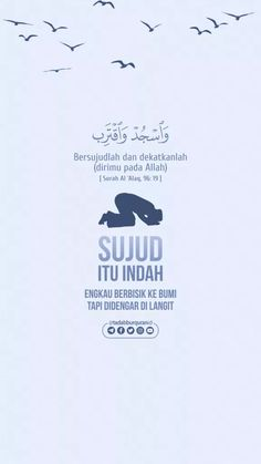 """Bersujudlah dan dekatkanlah (dirimu pada Allah)"" [ Surah Al `Alaq, 19 ] Sujud itu indah. Reminder Quotes, Self Reminder, Words Quotes, Prayer Verses, Quran Verses, Religion Quotes, Islamic Quotes Wallpaper, Quran Quotes Inspirational, Beautiful Islamic Quotes"