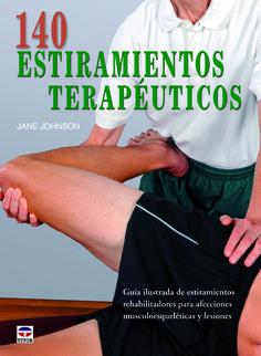 140 estiramientos terapéuticos es un recurso exhaustivo para practicantes y estudiantes de masoterapia, osteopatía, fisioterapia, terapia ocupacional, rehabilitación y entrenamiento personal y deportivo. http://www.rerumnatura.es/catalogo/info_producto.asp?ID=86503&ISBN=9788479029593&titulo=140%20ESTIRAMIENTOS%20TERAPEUTICOS&autor=JOHNSON,%20JANE&seccion=estiramientos http://rabel.jcyl.es/cgi-bin/abnetopac?SUBC=BPSO&ACC=DOSEARCH&xsqf99=1739677+