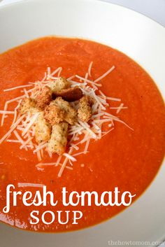 Fresh Tomato Soup - packed with delicious ripe tomatoes