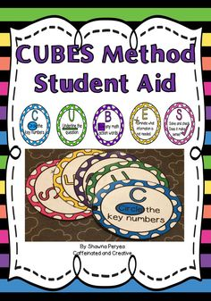 The CUBES method is one used by many educators to help students solve math word problems. Use this aid for either small group instruction or for every student!