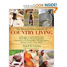 The Illustrated Encyclopedia of Country Living: Abigail R. Gehring: 9781616084677: Amazon.com: Books