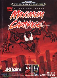 Maximum Carnage. Beat the crap out of Carnage, his buddies and the rest of New York as either your friendly neighborhood Spider-Man or his slobbering nemesis Venom.