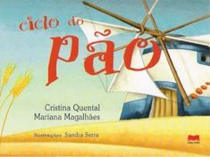 Publishing platform for digital magazines, interactive publications and online catalogs. Title: Ciclo do pão, Author: Carina Neves, Length: 25 pages, Published: Stories For Kids, Activities For Kids, Teaching, Education, School, Dfs, Cristina, Professor, Pdf Book