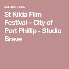 St Kilda Film Festival – City of Port Phillip - Studio Brave