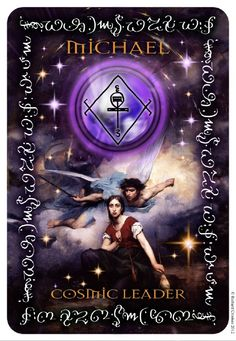 Michael, the Cosmic Leader - Illuminated by the Violet Ray of the Source, the Divine Leader Archangel Michael will always be present as the luminous protecting force of your des- tiny and, as you see Michael protecting the warrior maid Jeanne D'Arc in this Icon, so it is with your in- carnation.