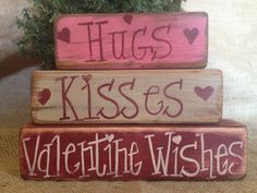 Items similar to Primitive Country Hugs Kisses Valentine Wishes Shelf Sitter Wood Block Sign Set on Etsy Valentine Wishes, Valentine Day Crafts, Holiday Crafts, Valentine Tree, Diy Valentine's Day Decorations, Valentines Day Decorations, Wood Block Crafts, Wood Blocks, Wood Projects