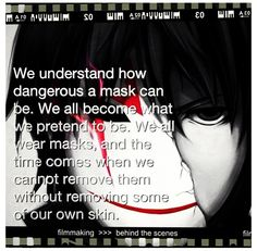 Darker than Black. Did I pin this already? Whatever I like the quote.