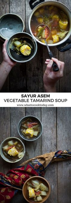 Sayur Asem (Indonesian Vegetable Tamarind Soup)