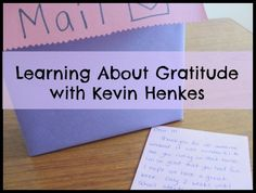 """Learning about gratitude with the book """"Goodbye Curtis"""" - creating a mailbox and thank you notes."""