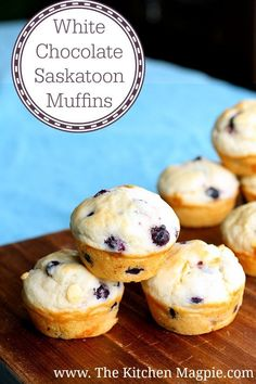 White Chocolate Saskatoon Muffins are a fabulous, easy and delicious way to use up summer Saskatoon berries! No Bake Treats, Yummy Treats, Delicious Desserts, Sweet Treats, Dessert Recipes, Fruit Recipes, Pork Recipes, Sweet Recipes, Baking Recipes
