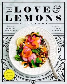 The Love and Lemons Cookbook: An Apple-to-Zucchini Celebration of Impromptu Cooking by Jeanine Donofrio http://www.amazon.com/dp/1583335862/ref=cm_sw_r_pi_dp_dHRNwb0NDTKC4