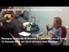 #fuoriOnda  Rassegna Nazionale di Musiche e Canti Folklorici ed Etnici R...