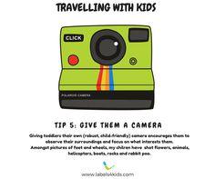 Travel Tip 5. Give them a camera. #traveltips